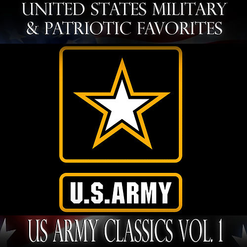 The Army Goes Rolling Along by United States Military