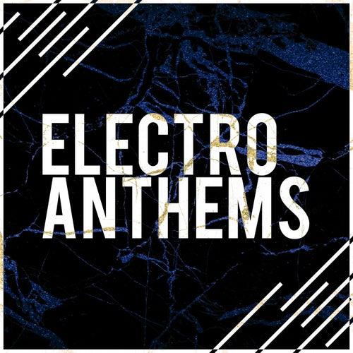 Electro Anthems de Various Artists