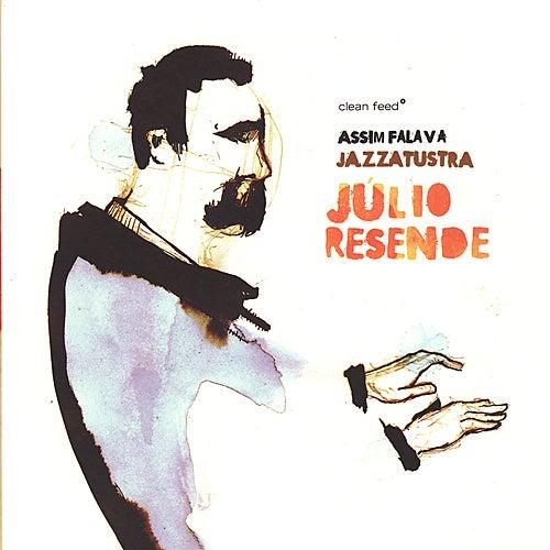 Assim Falava Jazzatustra de Júlio Resende