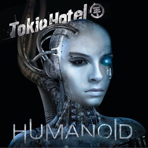 Humanoid (Deluxe) by Tokio Hotel