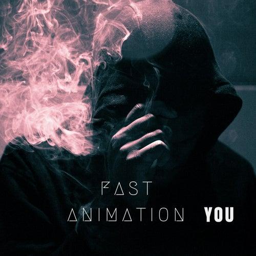You de Fast Animation