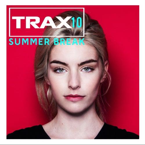 Trax 10 - Summer Break von Various Artists