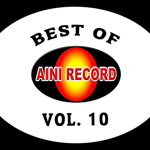 Best Of Aini Record, Vol. 10 by Various Artists