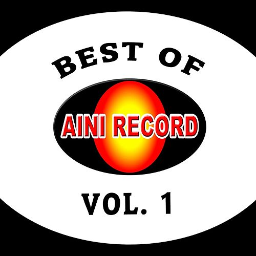 Best Of Aini Record, Vol. 1 by Various Artists