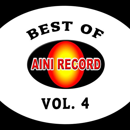 Best Of Aini Record, Vol. 4 by Various Artists