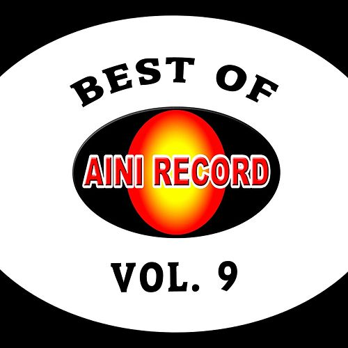 Best Of Aini Record, Vol. 9 by Various Artists