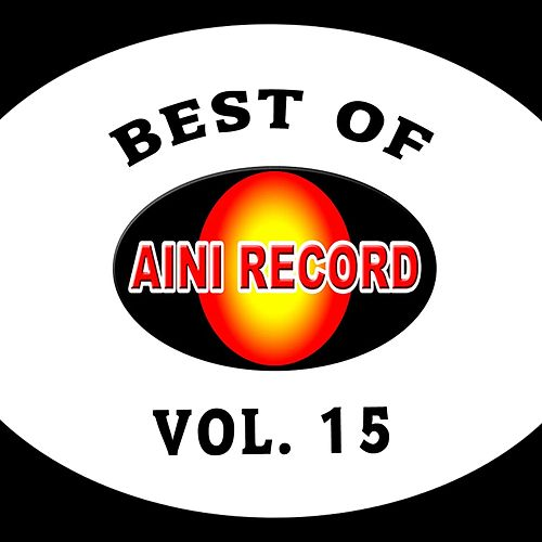 Best Of Aini Record, Vol. 15 by Various Artists