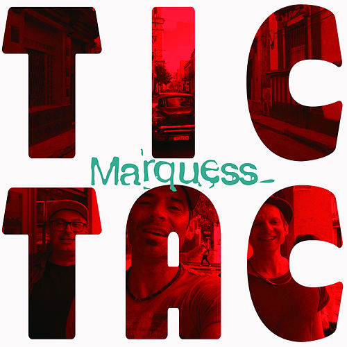 Tic Tac by Marquess