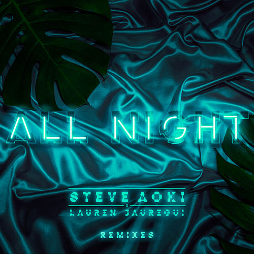 All Night (Remixes) by Lauren Jauregui