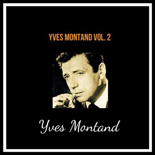 Yves montand vol. 2 by Yves Montand