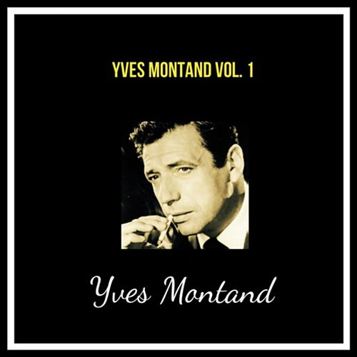 Yves montand vol. 1 by Yves Montand