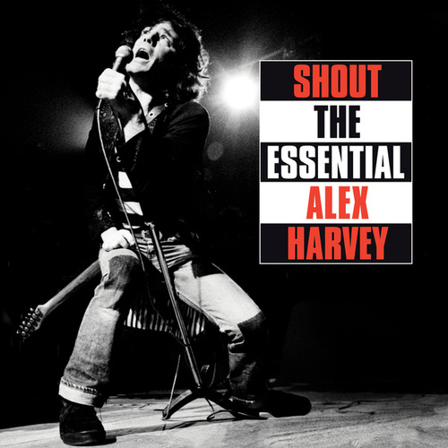 Shout: The Essential Alex Harvey de Alex Harvey (Pop)