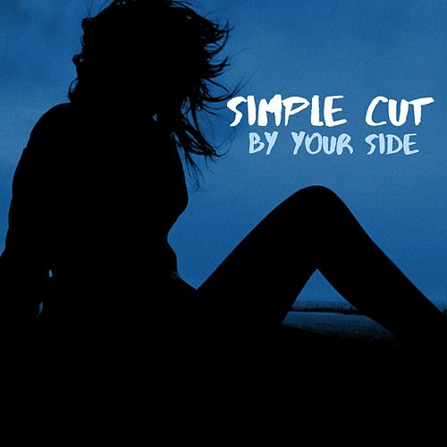 By Your Side by Simple Cut