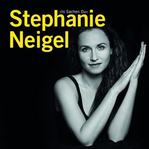In Sachen Du von Stephanie Neigel