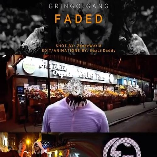Faded (feat. J-Mo, Spacedad & Mason Presley) von Gringo Gang