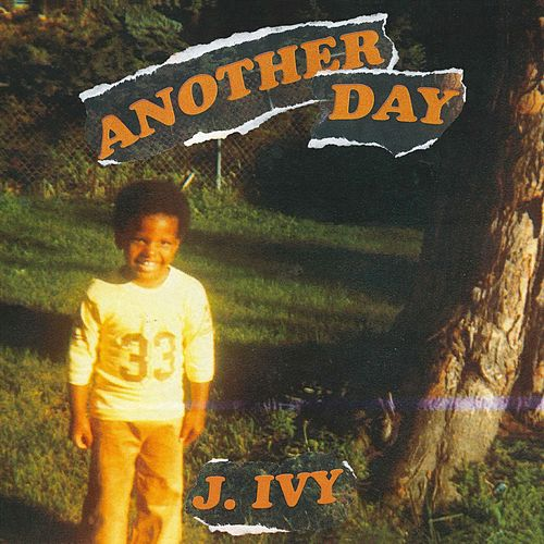 Another Day von J. Ivy