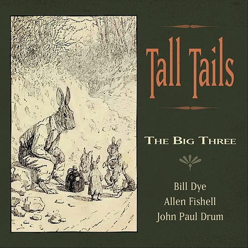 Tall Tails by The Big Three
