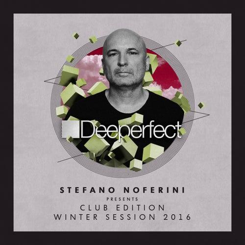 Stefano Noferini Presents Club Edition Winter Session 2016 - EP de Various Artists