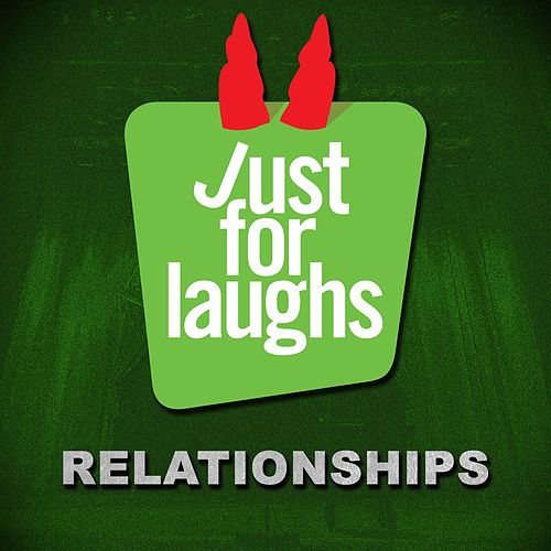 Just for Laughs: Relationships de Various Artists