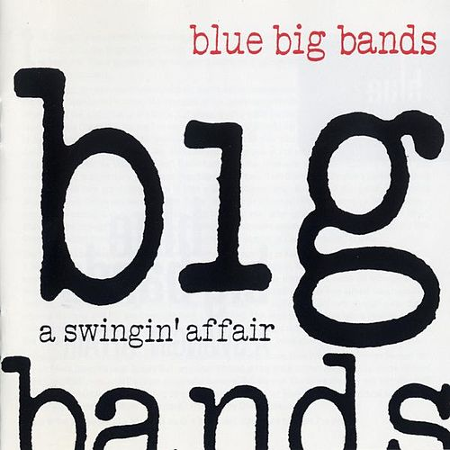 Blue Big Bands von Various Artists