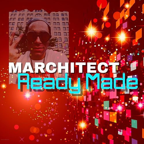 Ready Made by Marchitect