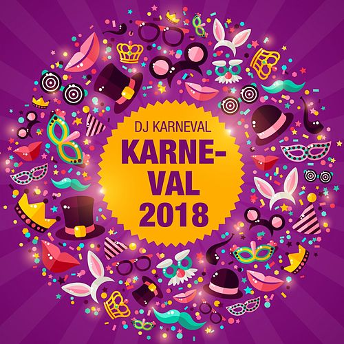 Karneval 2018 von DJ Karneval