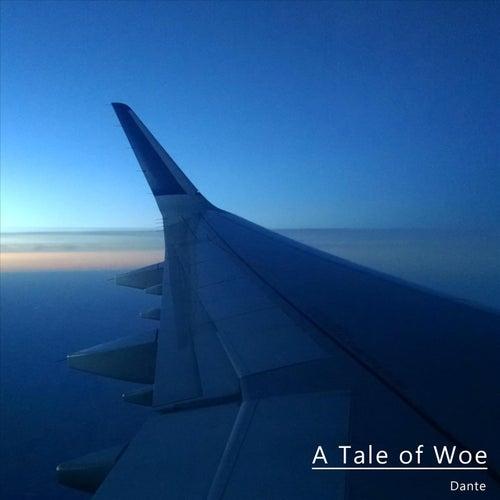 A Tale of Woe by Dante