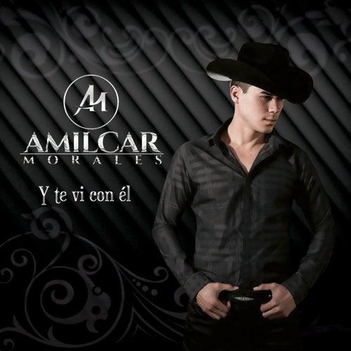 Y Te VI Con El de Amilcar Morales