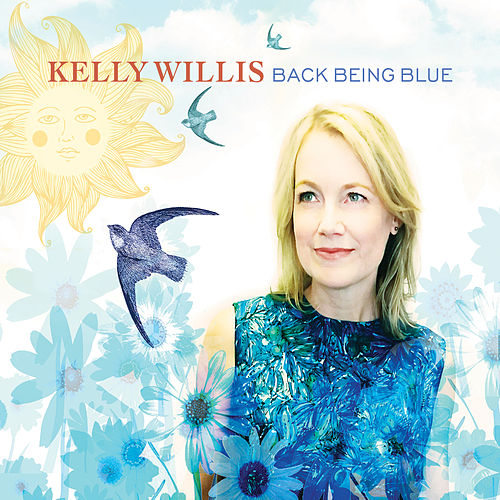 Back Being Blue by Kelly Willis