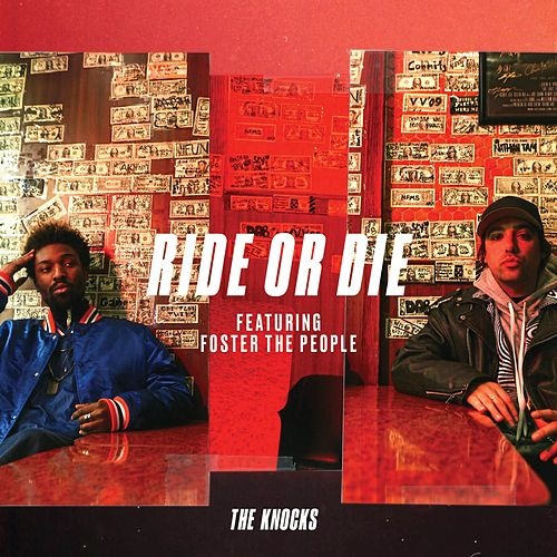 Ride Or Die (feat. Foster The People) de The Knocks