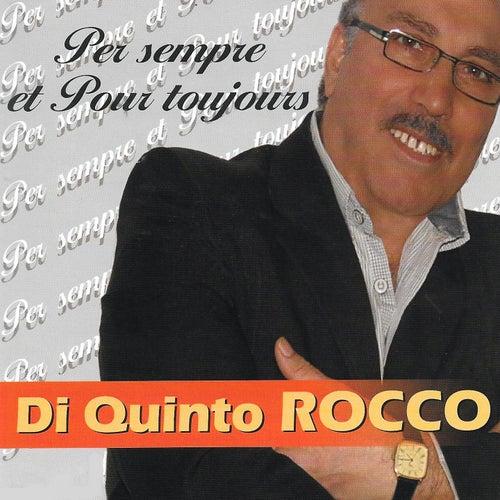 Per sempre et pour toujours von Di Quinto Rocco
