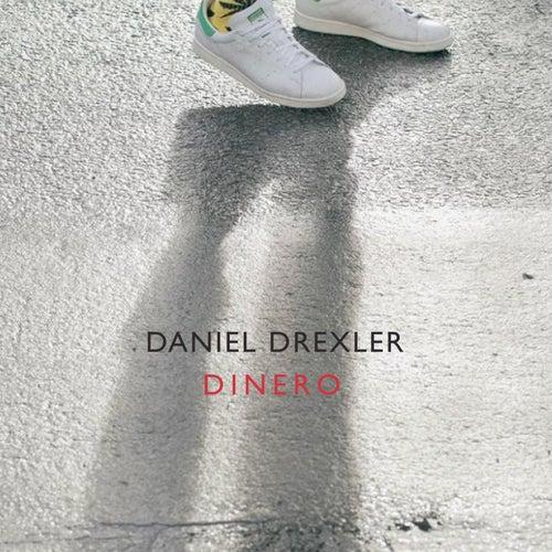 Dinero by Daniel Drexler