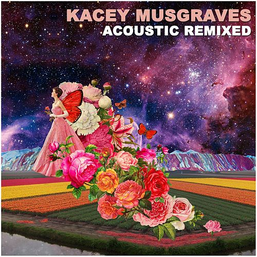 Acoustic Remixed by Kacey Musgraves