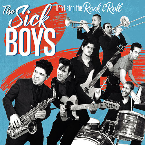 Don't Stop The Rock'n'Roll de Sick Boys