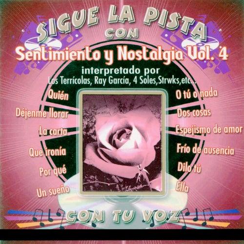 Sigue la pista del Sentimiento Y Nostalgia, Vol. 4 de Silvio Rodriguez