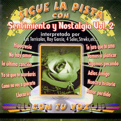 Sigue La Pista Del Sentimiento y Nostagia, Vol II de Silvio Rodriguez