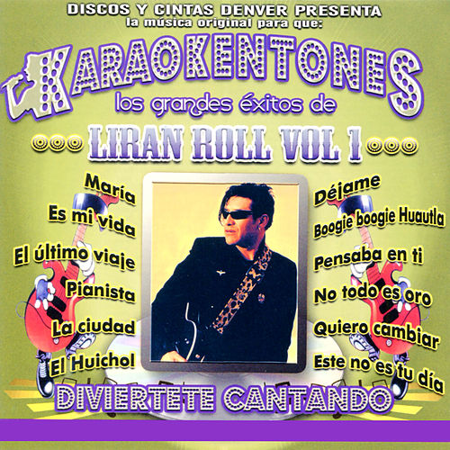 Karaokentones: Liranroll, Vol I de Liran' Roll