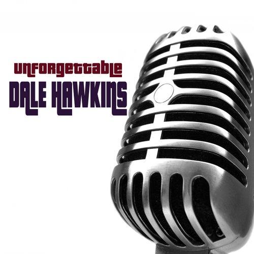 Unforgettable by Dale Hawkins