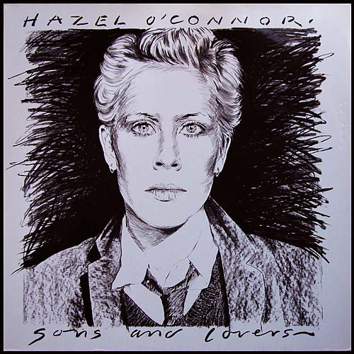 Sons and Lovers - Expanded Edition de Hazel O'Connor