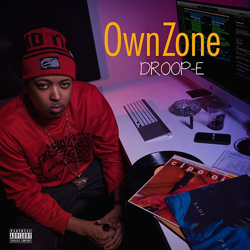 Own Zone by Droop-E