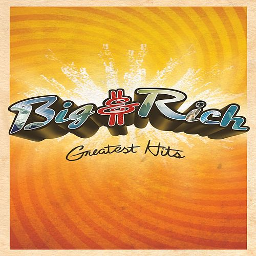 Greatest Hits de Big & Rich