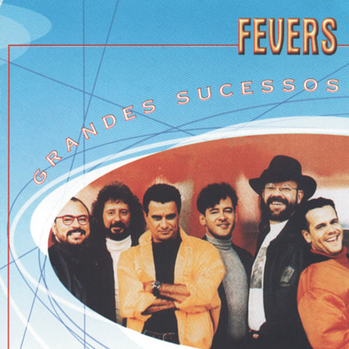 Grandes Sucessos - Fevers von The Fevers