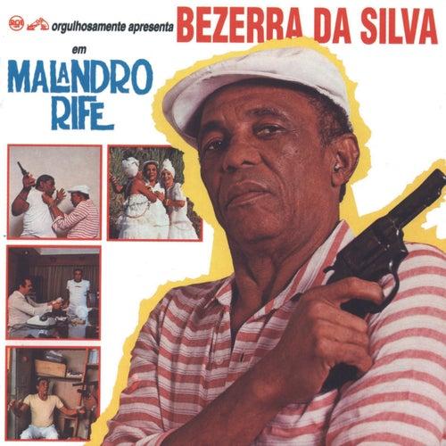 Malandro Rife de Bezerra Da Silva