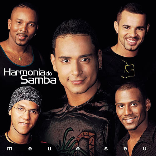Meu E Seu by Harmonia Do Samba