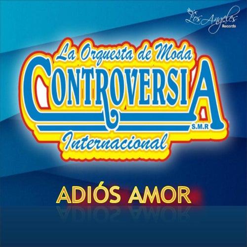 Adios Amor by La Orquesta de Moda Controversia Internacional