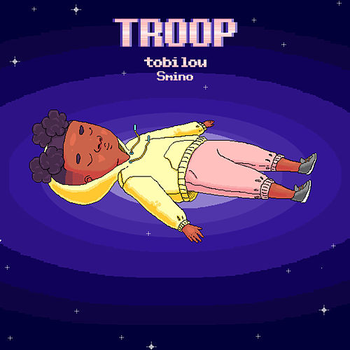 Troop (feat. Smino) de tobi lou