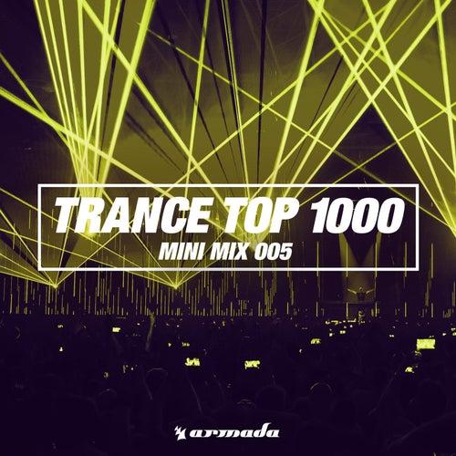 Trance Top 1000 (Mini Mix 005) von Various Artists