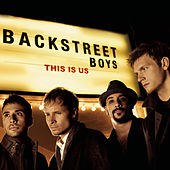 This Is Us by Backstreet Boys