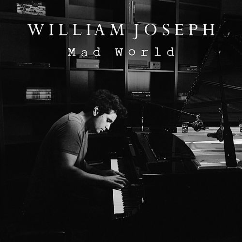 Mad World di William Joseph