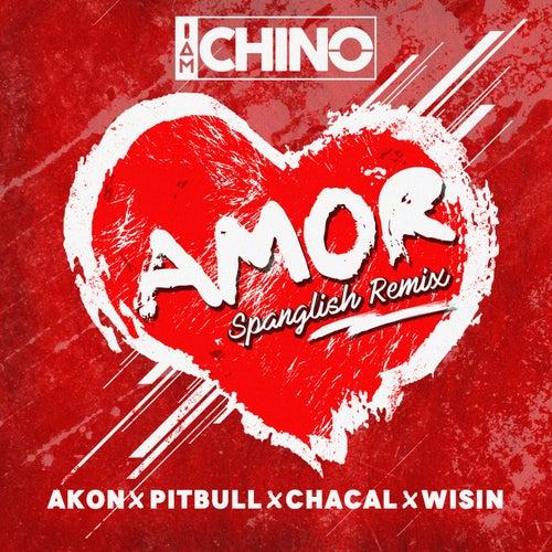 Amor (Spanglish Remix) [feat. Akon, Pitbull, Chacal & Wisin] von IAmChino